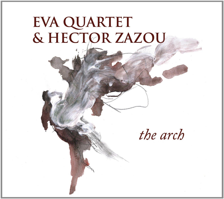 Eva Quartet & Hector Zazou
